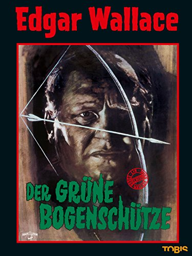 Der grüne Bogenschütze Film