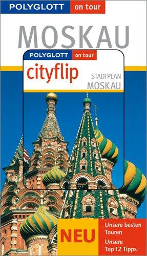 Moskau - Buch mit cityflip: Polyglott on tour Reiseführer