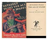 : Rutledge Trails the Ace of Spades
