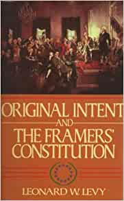 the framers intent The constitution: the framers' intent, the present and the future philip b  kurland follow this and additional works at:   /.