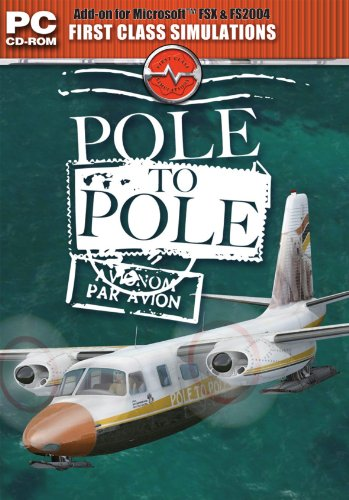Pole to Pole Add-on for Microsoft Flight Simulator FS 2004 and FSX - PC Flight Poles
