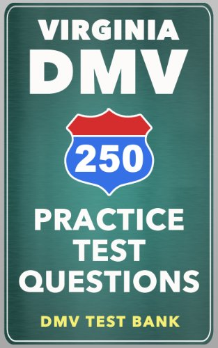 250 Virginia DMV Practice Test Questions