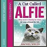 A Cat Called Alfie | Rachel Wells