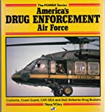 America's Drug Enforcement Air Force, Nena Wiley, 0879385731