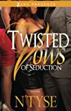 Twisted Vows of Seduction (Twisted Series)