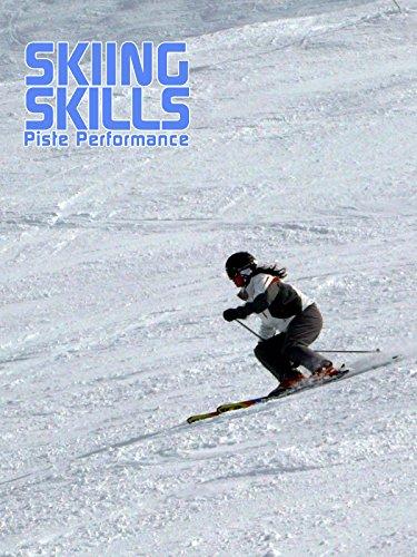 Skiing Skills - Piste Performance