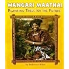 Houghton Mifflin Science: Ind Bk Lv4 Chp4 on Level Wangari Maathai, Planting Trees for the Future