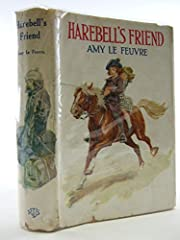 Harebell`s Friend. av Amy Le Feuvre