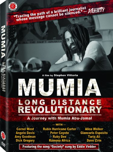 - Mumia: Long Distance Revolutionary