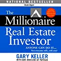 The Millionaire Real Estate Investor Audiobook by Gary Keller, Dave Jenks, Jay Papasan Narrated by Cliff Haby