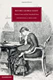 Before George Eliot: Marian Evans and the Periodical Press (Cambridge Studies in Nineteenth-Century Literature and Culture), Fionnuala Dillane, 1107035651