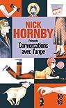 Conversations avec l'ange par Hornby