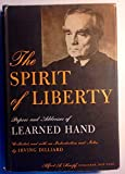 img - for The spirit of liberty;: Papers and addresses of Learned Hand book / textbook / text book
