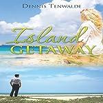 Island Getaway | Dennis Tenwalde