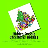 img - for Hidden Doodle Christmas Riddles: Hilarious jokes for kids, with a Hidden Doodle in every picture (Hidden Doodle Riddles) (Volume 1) book / textbook / text book