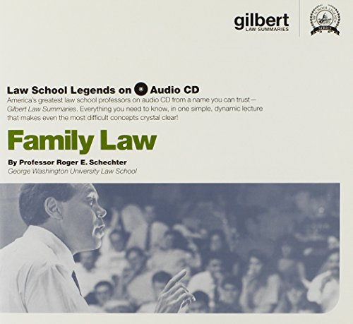 Family Law (Law School Legends Audio Series) by Gilbert