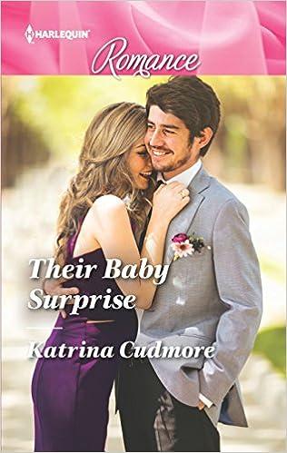 Their Baby Surprise (Harlequin Romance): Katrina Cudmore