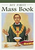 img - for My Mass Book (Catholic Classics) by Karen Cavanaugh (2005-05-01) book / textbook / text book