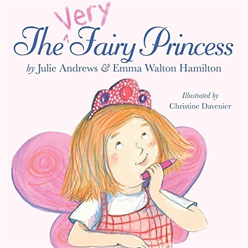 The Very Fairy Princess by Julie Andrews Edwards (2010-05-06)