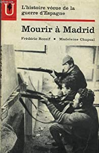 Mourir à Madrid par Madeleine Chapsal
