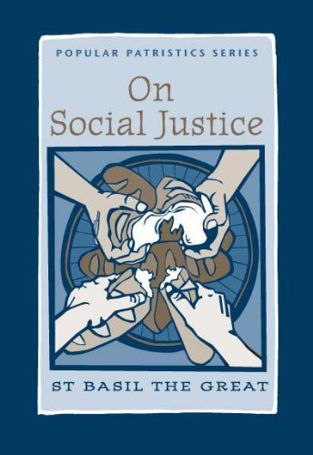 R.E.A.D On Social Justice: St. Basil the Great (Popular Patristics) P.P.T