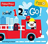 3 2 1 go - Fisher-Price 1-2-3 Go! Board Book With Bonus Music CD (Mom's Choice Awards Recipient)