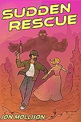 Sudden Rescue (Suddenverse) Paperback