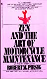 Zen and the Art of Motorcycle Maintenance, Robert M. Pirsig, 055325748X