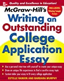 McGraw-Hill's Writing an Outstanding College Application Essay, Estelle Rankin and Barbara Murphy, 0071448136