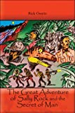 The Great Adventure of Sally Rock and the Secret of Man, Rick Osorio, 1608135969