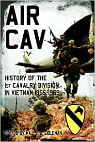 Air Cav: History of the 1st Cavalry Division in Vietnam