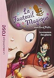 Le Fauteuil Magique 04 - Le concours des géants