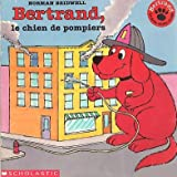 Clifford the Firehouse Dog, Norman Bridwell, 0590243756