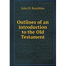 Outlines of an Introduction to the Old Testament