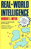 Real-World Intelligence, Herbert E. Meyer, 0802132278
