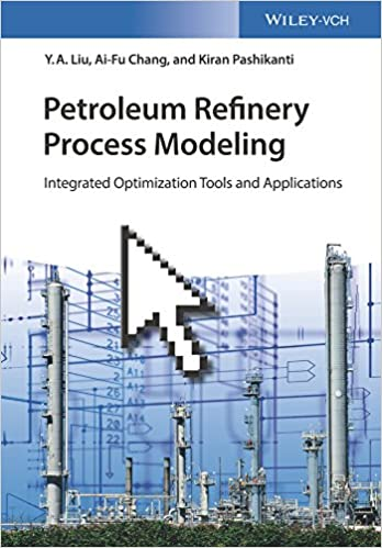 Petroleum refinery process modeling integrated optimization tools petroleum refinery process modeling integrated optimization tools and applications 1st edition kindle edition fandeluxe Image collections