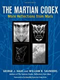 The Martian Codex, William R. Saunders and George J. Haas, 1556438141