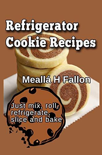 (Refrigerator Cookie Recipes)