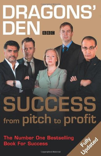 Dragons' Den: Success from Pitch to Profit