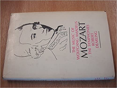 Utorrent En Español Descargar The Music Of Wolfgang Amadeus Mozart: The Symphonies Epub Ingles