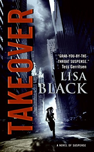 Takeover (Theresa MacLean Novels) [Lisa Black] (De Bolsillo)