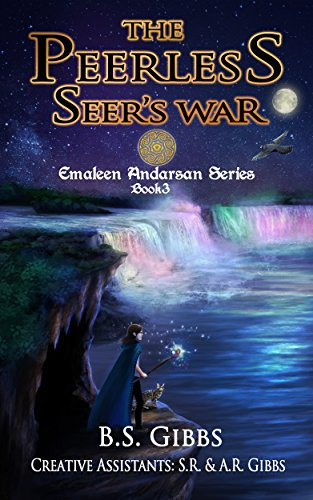 the-peerless-seers-war-the-emaleen-andarsan-seriesfantasy-series-for-kids-and-young-adults-book-3