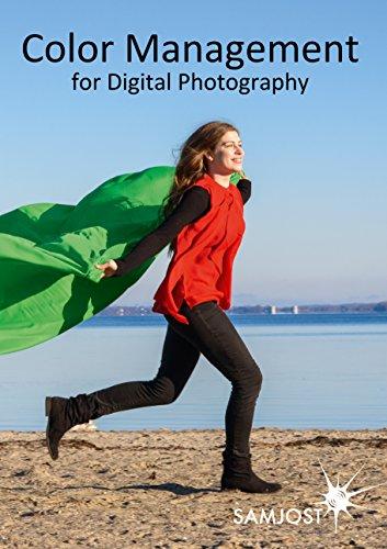 Color Management for Digital Photography (Color Management)