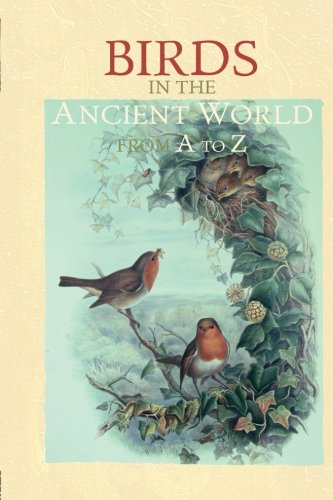 Birds in the Ancient World from A to Z by Brand: Routledge