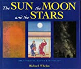 The Sun, the Moon, and the Stars, Richard Whelan, 1885440359