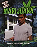 Marijuana (Dealing with Drugs)