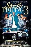 Strictly Pimping 3, Derek Pratcher, 1494926970