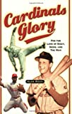 Cardinals Glory, Alan Ross, 1581824467