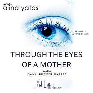 Through the Eyes of a Mother Audiobook