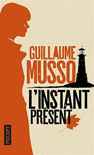 L Instant Present Telecharger De Guillaume Musso Pdf